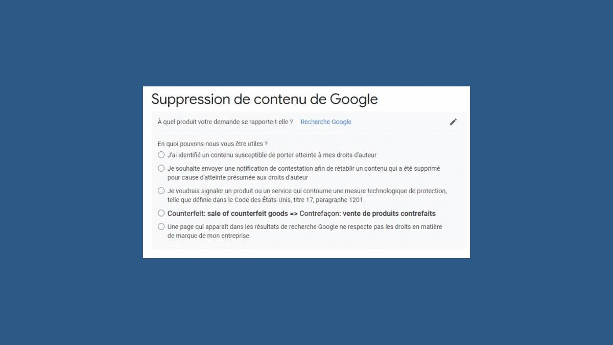 Demande de suppression de contenu de Google