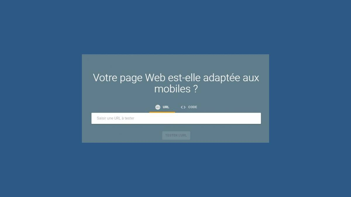 Google - Votre page Web est-elle adaptée aux mobiles ?